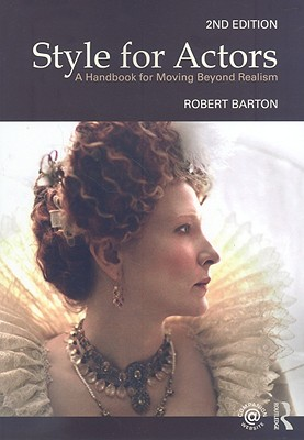 Style for Actors By Barton, Robert